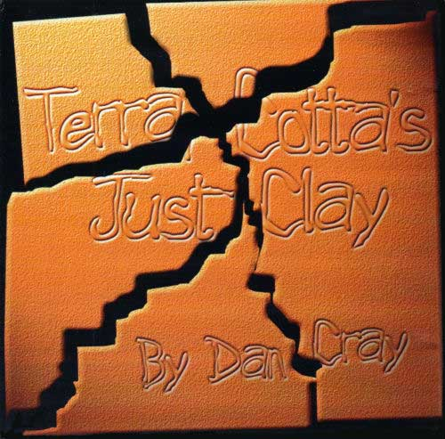 Terra Cotta's Just Clay